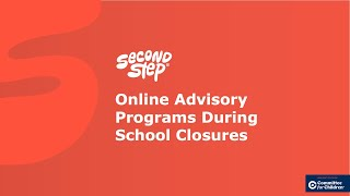 Middle School Online Advisory Programs During School Closures
