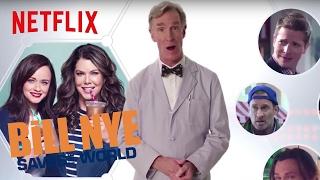 Bill Nye Explains: Gilmore Girls | Netflix