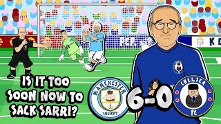 😲6-0! SARRI SACKED?!😲 (Man City Vs Chelsea Parody Goals Highlights)