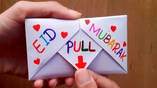 Eid Mubarak greeting card / DIY - SURPRISE MESSAGE CARD FOR EID   Pull Tab Origami Envelope Card