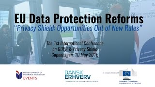 EU Data Protection Reform | Privacy shield: Opportunities out of new rules | BCCD | Denmark