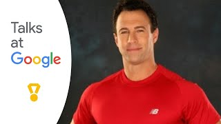 6 Weeks to a Hollywood Body | Steve Zim | Talks at Google