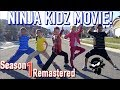 Ninja Kidz Movie Season 1 Remastered