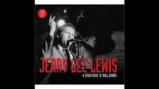 Jerry Lee Lewis and Other Rock & Roll Giants