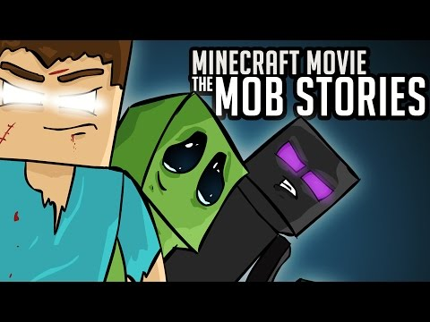 MINECRAFT MOVIE - The Mob Stories