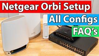 Netgear Orbi Setup Guide   FAQ's Answered   All Configs Shown