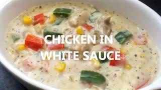 Chicken In White Sauce | Delicious Chicken In Creamy Cheese Sauce