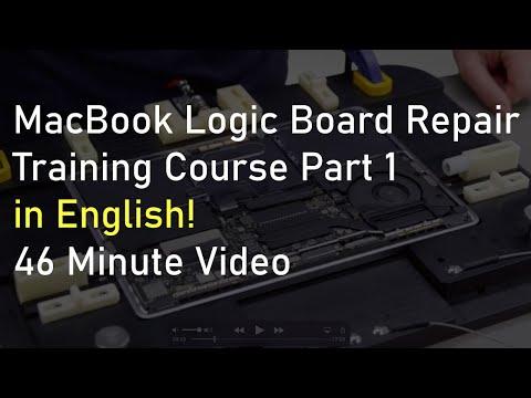 MacBook Logic Board Repair Training Course Part 1 in English ...