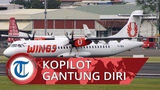 Kopilot Wings Air Ditemukan Tewas Gantung Diri, Kelamaan Cuti Hingga Kena Denda 7 Miliar