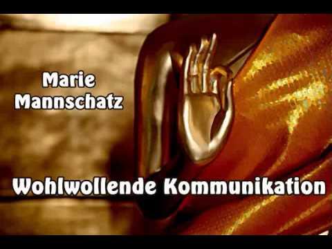 Wohlwollende Kommunikation - Marie Mannschatz