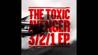the toxic avenger - 3 2 1 feat Heidi Cannon - album version