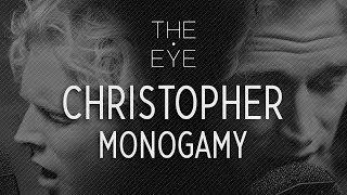 Christopher   Monogamy (acoustic)   THE EYE
