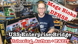 Ultimative Geldvernichtung! Mega Bloks DPH82 Star Trek USS Enterprise Bridge Unboxing, Aufbau, FAZIT