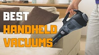 Best Handheld Vacuums in 2020 - Top 6 Handheld Vacuum Picks
