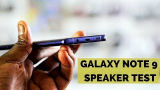 Samsung Galaxy Note9 Speaker Test