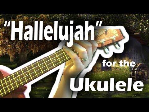 Hallelujah Transcribed For The Ukulele