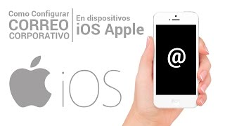 Configurar Correo Electrónico IMAP en iOS - Apple