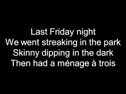 Katy Perry Last Friday Night (TGIF) Lyrics