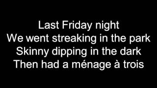Katy Perry Last Friday Night (TGIF) Lyrics - YouTube