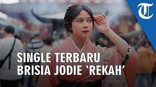 Brisia Jodie Rilis Single Berjudul Rekah, Lagunya Ceritakan Tentang Rasanya Jatuh Cinta