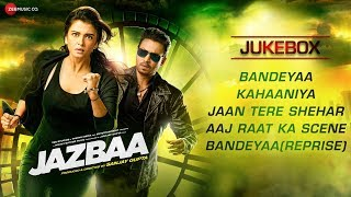 Jazbaa - Audio Jukebox