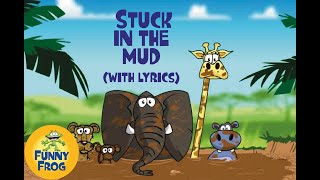 Stuck in the mud with lyrics