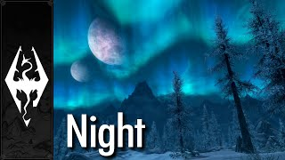 Skyrim - Music & Ambience - Night