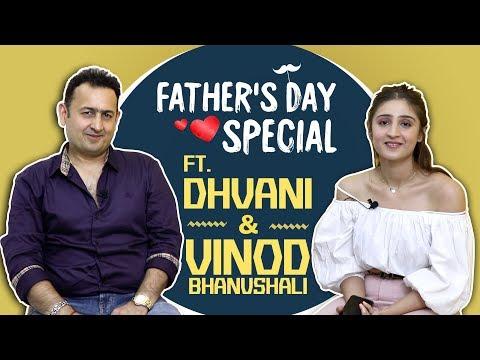 Dhvani Bhanushali's Father's Day Special With Dad Vinod Bhanushali