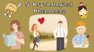 5 Interesting Psychological Phenomena | Rhea