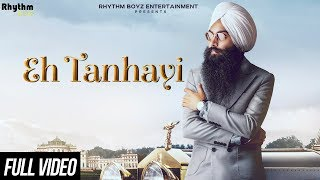 Eh Tanhayi | Official Video | Bir Singh | Gurmoh | Rhythm Boyz