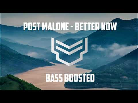 Post Malone - Better Now (Bass Boosted)