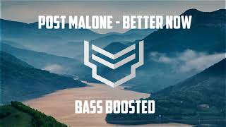 Post Malone   Better Now (Bass Boosted)