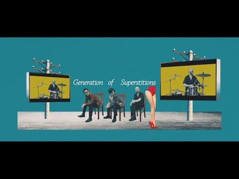 Generation of Superstitions (Official Music Video)