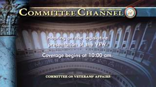 Joint Congressional Hearing of the Veterans of Foreign Wars