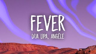 Dua Lipa, Angèle - Fever (Lyrics)