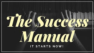 How To Get Anything You Want In Life! (Success Manual!)