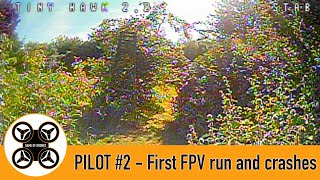 Game of Drones - Pilot #2 First FPV flight and crashes