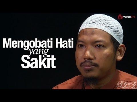 Video Ceramah Singkat: Mengobati Hati Yang Sakit - Ustadz Abu Ubaidah Yusuf As-Sidawy.