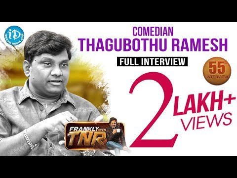Thagubothu Ramesh Exclusive Interview || Frankly With TNR #55 || Talking Movies With iDream #306