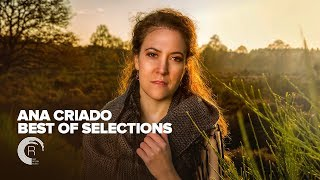 VOCAL TRANCE: ANA CRIADO - Best Of Selections [FULL ALBUM - OUT NOW]
