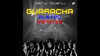 Mix Exitos Guaracha Aleteo Zapateo   Dary Scanu