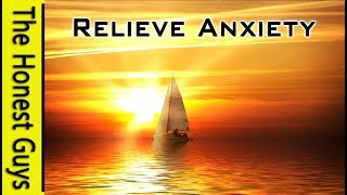 Guided Meditation: Relieve Anxiety, Clear Negativity, Release Worry.