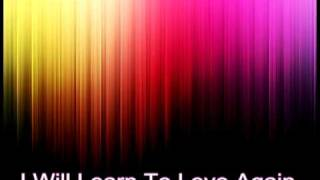 I Will Learn To Love Again - Basshunter