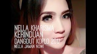 Nella Kharisma - Kerinduan (Dangdut Koplo 2017)