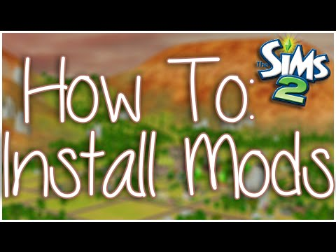 The Sims 2 | How To: Install Mods And Custom Content Mp3