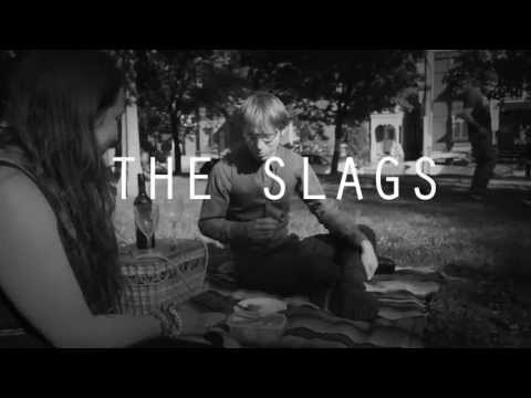 The Slags - Kicking Up