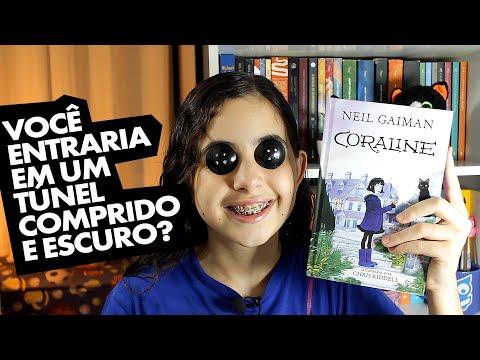 Coraline do autor Neil Gaiman. Será que o livro dá medo?