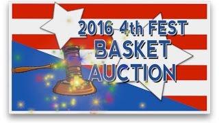 4thFest 2016: Basket Auction (Apr. 2, 2016)