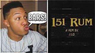 J.I.D   151 Rum Reaction Video