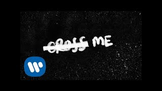 Ed Sheeran   Cross Me (feat. Chance The Rapper & PnB Rock) [Official Lyric Video]